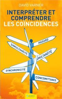 Interpréter et comprendre les coïncidences