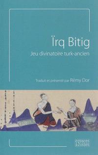 Irq Bitig : jeu divinatoire turk-ancien