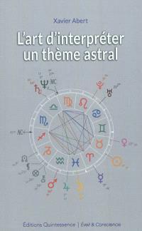 L'art d'interpréter un thème astral