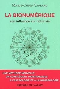 La bionumérique : son influence sur notre vie