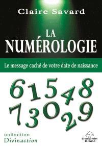 La numérologie  : le message caché de votre date de naissance