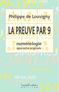 La preuve par 9  : numérologie, approche originale