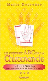 Le coffret Abc de la chiromancie : le livre + 50 fiches pour apprendre à lire les lignes de la main