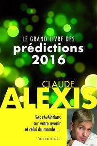 Le grand livre des prédictions 2016