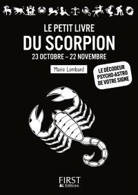 Le petit livre du Scorpion : 23 octobre-22 novembre