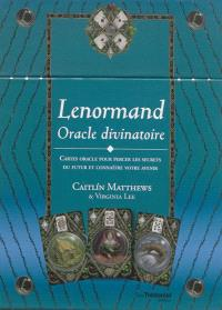 Lenormand, oracle divinatoire : cartes oracle pour percer les secrets du futur et connaître votre avenir