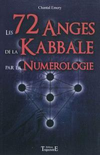 Les soixante douze anges de la kabbale par la numérologie