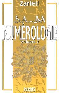 Numérologie. Volume 2