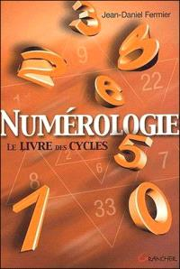 Numérologie : le livre des cycles