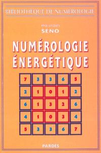 Numérologie énergétique : bibliothèque de numérologie