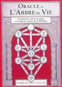 Oracle de l'Arbre de vie : enrichissez votre vie grâce à la sagesse sacrée de la Kabbale
