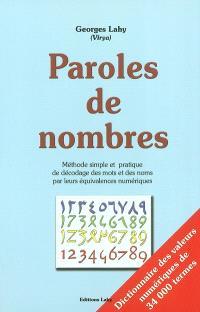 Paroles de nombres : méthode simple et pratique de décodage des mots et des noms par leurs équivalences numériques