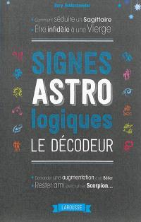 Signes astrologiques : le décodeur