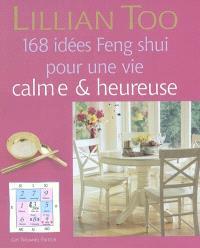 168 idées feng shui pour une vie calme et heureuse