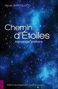 Chemin d'étoiles : astrologie stellaire