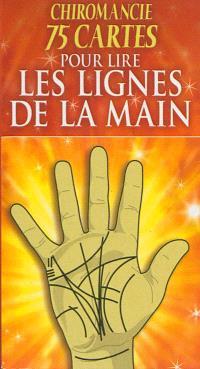 Chiromancie : 75 cartes pour lire les lignes de la main