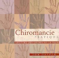 Chiromancie pratique : lecture des lignes de la main