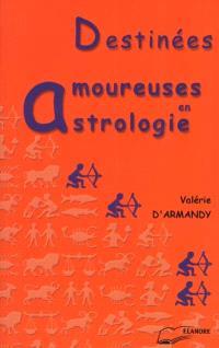 Destinées amoureuses en astrologie
