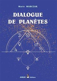 Dialogue des planètes. Volume 1, Les aspects