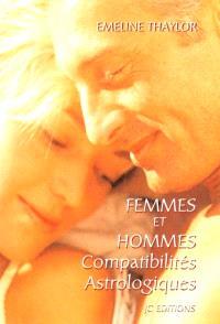 Femmes et hommes : compatibilités astrologiques