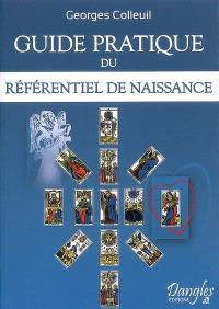 Guide pratique, Guide pratique du référentiel de naissance