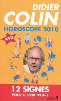 Horoscope 2010 : les 12 signes du Zodiaque
