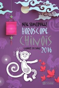 Horoscope chinois 2016  : l' année du singe