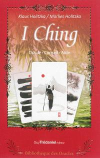 I ching : oracle, conseil, aide
