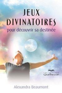 Jeux divinatoires  : pour découvrir sa destinée