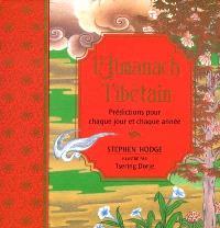 L'almanach tibétain : prédictions pour chaque jour et chaque année