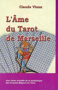 L'âme du tarot de Marseille
