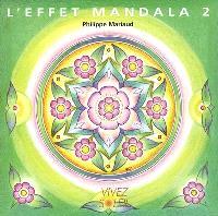 L'effet mandala. Volume 2