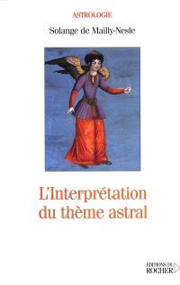 L'interprétation du thème astral