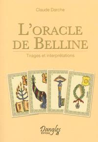L'oracle de Belline : tirages et interprétations