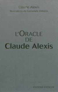 L'oracle de Claude Alexis