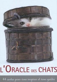L'oracle des chats : 44 cartes pour vous inspirer et vous guider