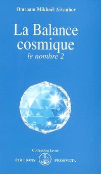 La balance cosmique : le nombre 2