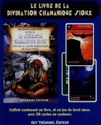 La divination chamanique sioux : avec les 50 cartes divinatoires du tarot sioux