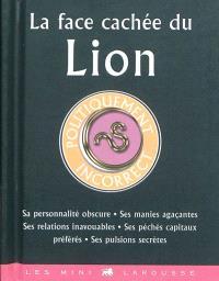 La face cachée du Lion : politiquement incorrect