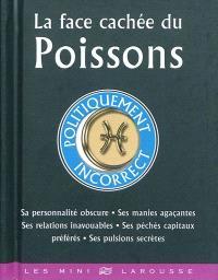 La face cachée du Poissons : politiquement incorrect