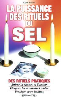 La puissance des rituels du sel