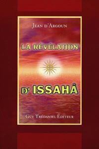 La révélation d'Issahâ