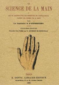 La science de la main ou art de reconnaître les tendances de l'intelligence d'après les formes de la main