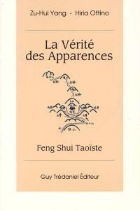 La vérité des apparences : Feng-Shui taoïste