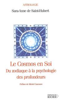 Le cosmos en soi : du zodiaque à la psychologie des profondeurs