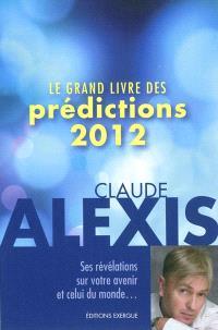 Le grand livre des prédictions 2012