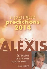 Le grand livre des prédictions 2014