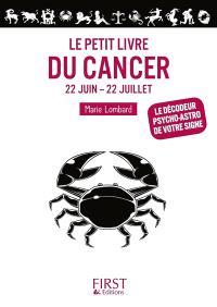 Le petit livre du Cancer : 22 juin-22 juillet