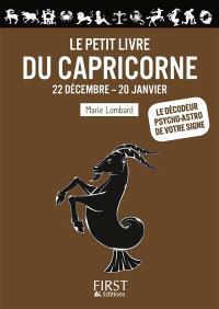 Le petit livre du Capricorne : 22 décembre-20 janvier