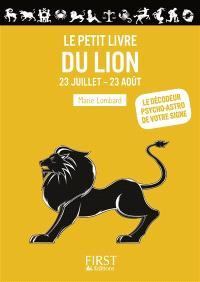 Le petit livre du Lion : 23 juillet-23 août